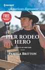 Her Rodeo Hero -- Pamela Britton