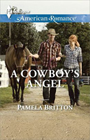 A Cowboy's Angel -- Pamela Britton